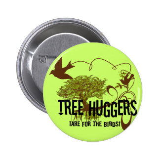 El árbol Huggers está para los pájaros Chapa Redonda 5 Cm