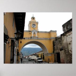 EL Arco, La Antigua, Guatemala Póster