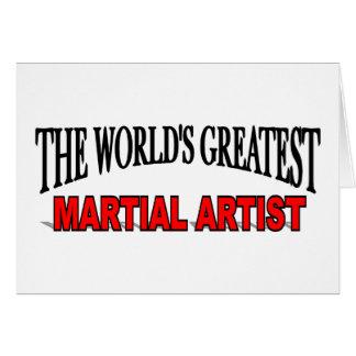El artista marcial más grande del mundo tarjeta de felicitación