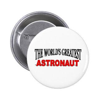 El astronauta más grande del mundo chapa redonda 5 cm