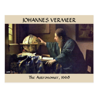 El ASTRÓNOMO, Juan Vermeer, 1668 Postal