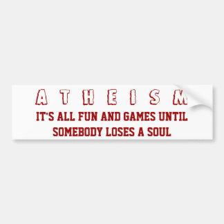 El ATEÍSMO - es toda la diversión y juegos hasta a Pegatina Para Coche