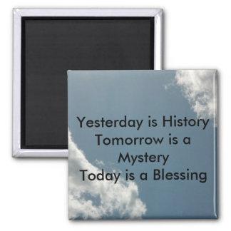 El ayer es historia imán cuadrado