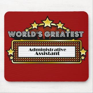 El ayudante administrativo más grande del mundo alfombrilla de ratón