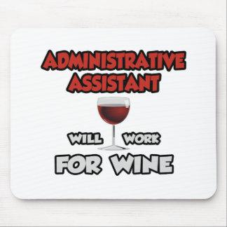 El ayudante del Admin… trabajará para el vino Alfombrillas De Ratón