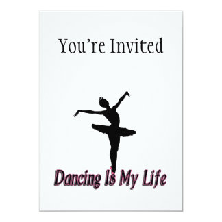 El baile es mi vida invitación 12,7 x 17,8 cm