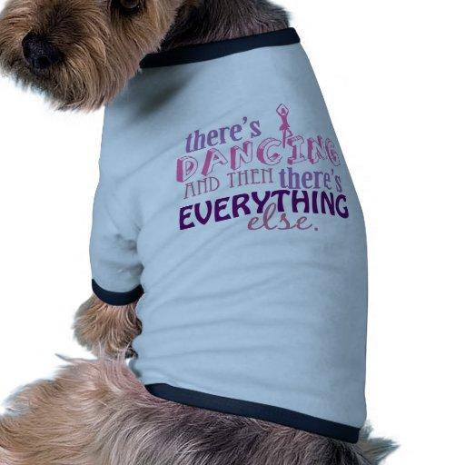 El baile es todo camiseta de perrito