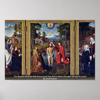El bautismo de Cristo con los donantes y su patrón Póster