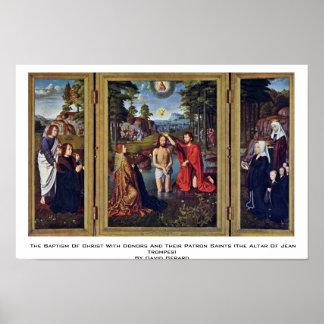 El bautismo de Cristo con los donantes y su patrón Posters