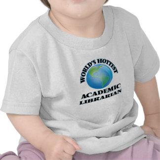 El bibliotecario académico más caliente del mundo camiseta
