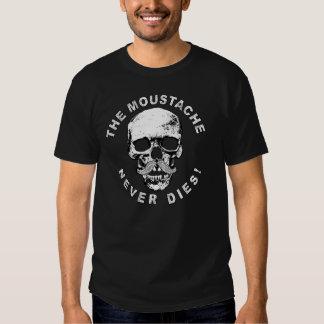 El bigote nunca muere camiseta. camisetas