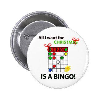 El BINGO I quiere un bingo para el navidad Chapa Redonda De 5 Cm