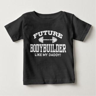 El Bodybuilder futuro tiene gusto de mi papá Camiseta De Bebé