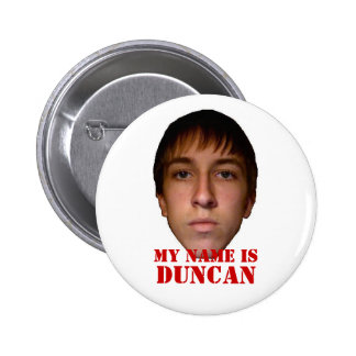 El botón 2010, mi nombre es Duncan Pin