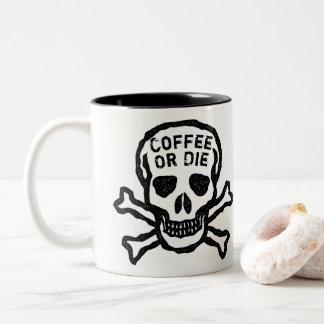 El café de encargo o muere cráneo taza de café de dos colores