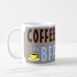El café es mi BFF Taza De Café