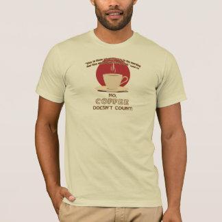 El café no cuenta la camisa