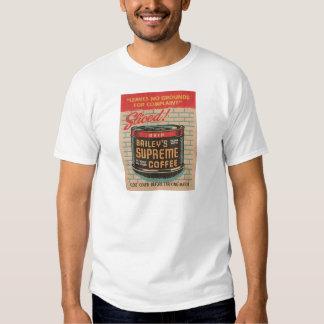 El café supremo de Bailey Camisetas