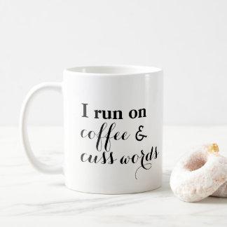 El café y Cuss las palabras Taza De Café