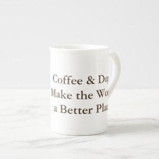 El café y los perros hacen el mundo una mejor taza