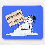 """El """"calentamiento del planeta no es TAN"""" Mousepad  Tapete De Raton"""