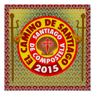EL Camino De Santiago 2015 Póster