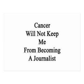 El cáncer no me guardará de hacer periodista tarjetas postales