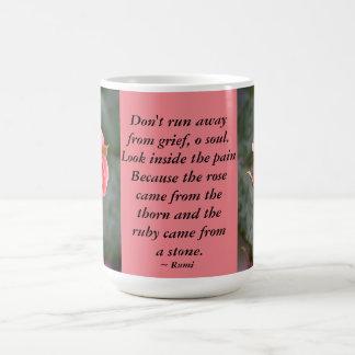 El capullo de rosa… no corre lejos taza de café