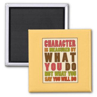 El carácter es medido por el imán de la cita de la