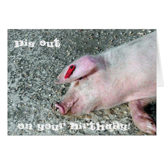 El cerdo hacia fuera carda tarjeta de felicitación