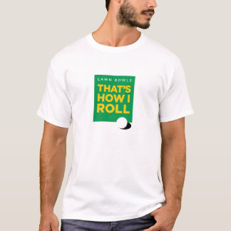 """El """"césped rueda - que es cómo ruedo"""" - se camiseta"""