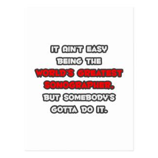 El chiste más grande de Sonographer del mundo Tarjeta Postal