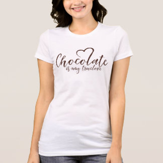 El chocolate es mi Truelove Camiseta