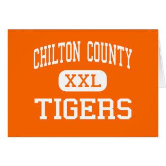 El condado de Chilton - tigres - alto - Clanton Al Tarjeta De Felicitación