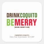 El Coquito de la bebida sea Felices Navidad Pegatina Cuadrada