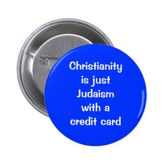 El cristianismo es apenas judaísmo con una tarjet pins