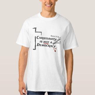 El cristianismo no es una democracia camiseta