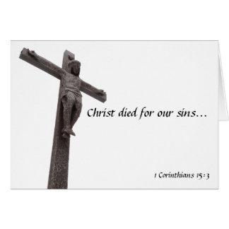 El crucifijo Cristo murió por nuestros pecados I Tarjeta De Felicitación