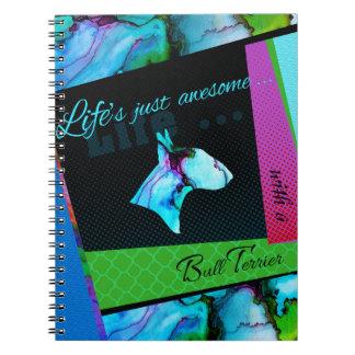"""El cuaderno """"vida de bull terrier es impresionante"""