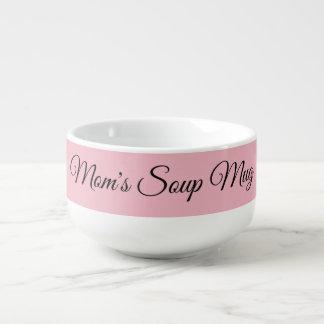 El cuenco para sopa de la mamá