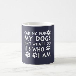 El cuidar para mis perros taza de café