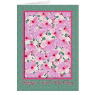 El cumpleaños, 100o, hibisco rosado florece la tarjeta de felicitación