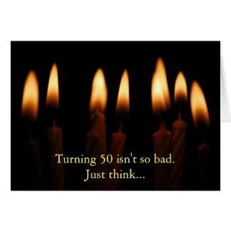 El Cumpleaños-Torneado de 50 no es tan malo. Tarjeta De Felicitación