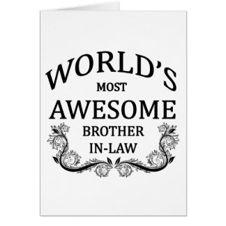 El cuñado más impresionante del mundo tarjeta de felicitación