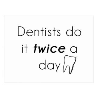 ¡El dentista lo hace! Postal