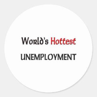 El desempleo más caliente del mundo pegatinas redondas