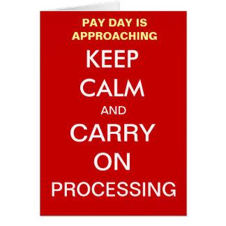 El día de cobro de la nómina de pago guarda calma tarjeta de felicitación