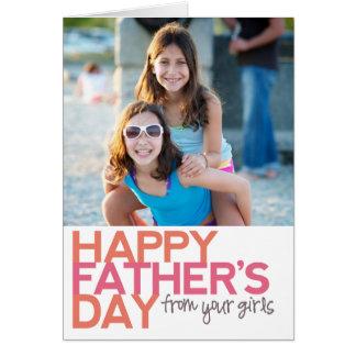 ¡El día de padre feliz de sus chicas! Tarjeta De Felicitación