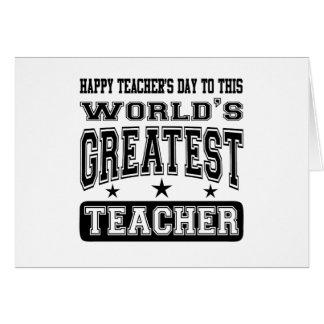 El día del profesor feliz al profesor más grande d tarjeta de felicitación