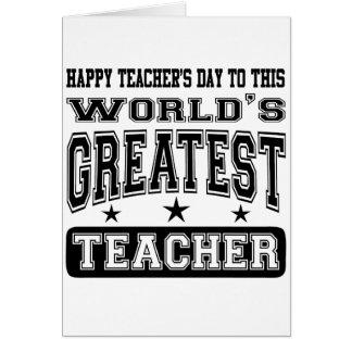 El día del profesor feliz al profesor más grande tarjeta